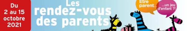 Le Rendez-vous des Parents 2021